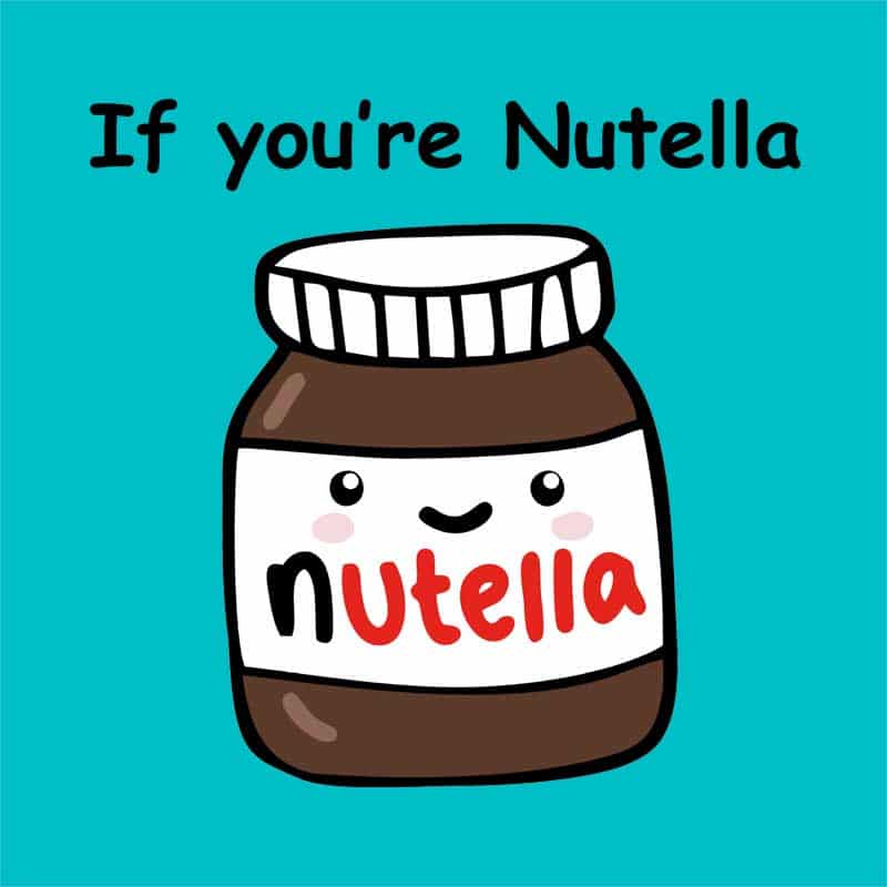 c2224f57a1 If you are nutella Póló - Couple