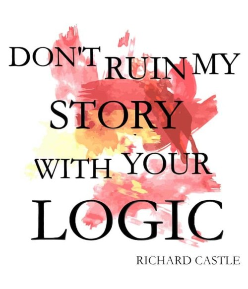 Don't Ruin My Story Póló - Ha Castle rajongó ezeket a pólókat tuti imádni fogod!