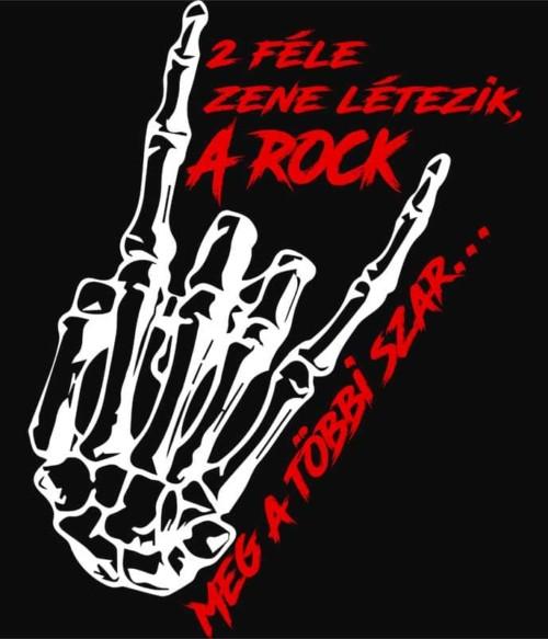 2 féle zene létezik Póló - Ha Rocker rajongó ezeket a pólókat tuti imádni fogod!