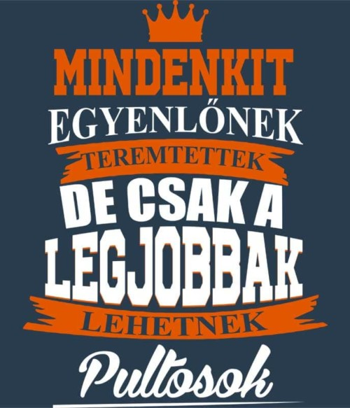 Csak a legjobbak lehetnek pultosok Póló - Ha Bartender rajongó ezeket a pólókat tuti imádni fogod!