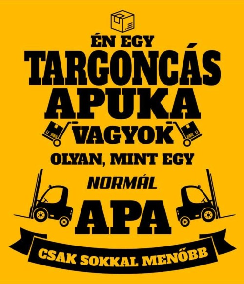Targoncás apa Póló - Ha Forklift Driver rajongó ezeket a pólókat tuti imádni fogod!