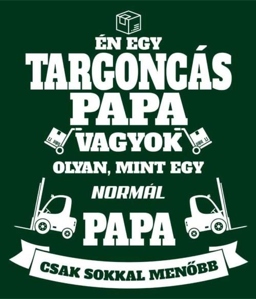 Targoncás papa Póló - Ha Forklift Driver rajongó ezeket a pólókat tuti imádni fogod!