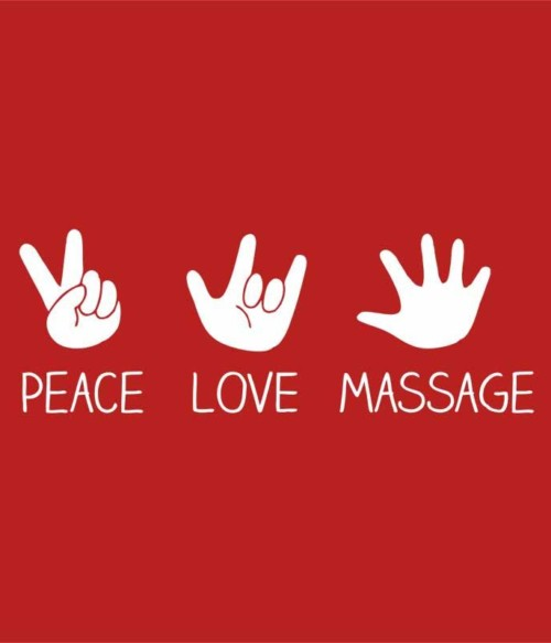 Peace love massage Póló - Ha Massage Therapist rajongó ezeket a pólókat tuti imádni fogod!