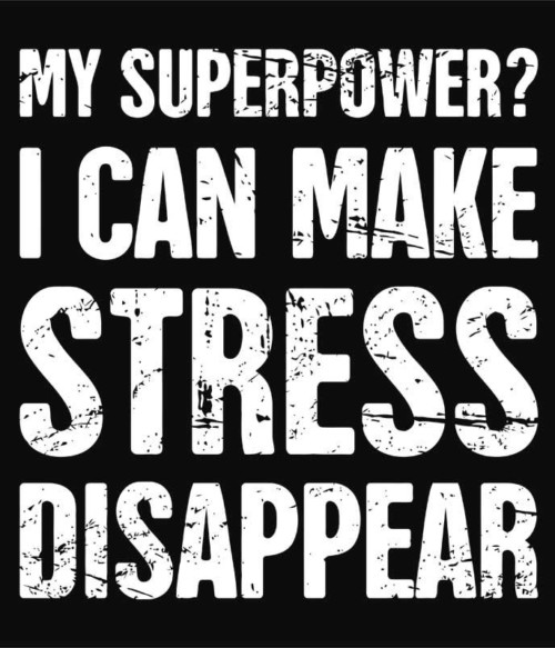 Stress disappear Póló - Ha Massage Therapist rajongó ezeket a pólókat tuti imádni fogod!