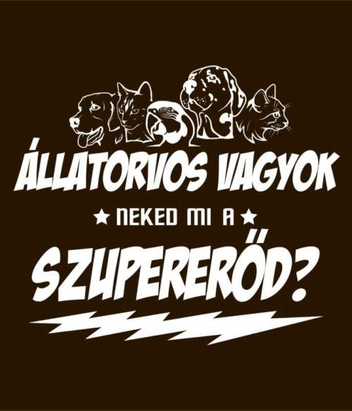 Állatorvos szupererő Póló - Ha Veterinary rajongó ezeket a pólókat tuti imádni fogod!