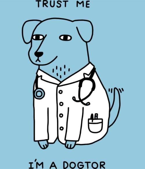 Dogtor Póló - Ha Veterinary rajongó ezeket a pólókat tuti imádni fogod!