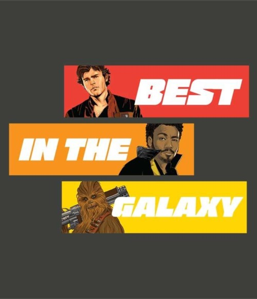 Best in the galaxy Póló - Ha Star Wars rajongó ezeket a pólókat tuti imádni fogod!