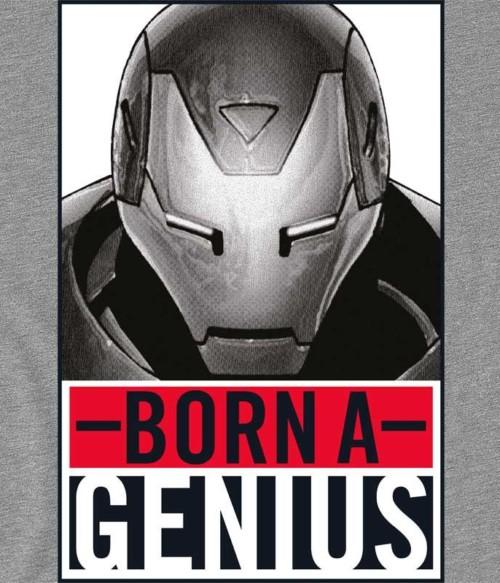 Born a genius Póló - Ha Iron Man rajongó ezeket a pólókat tuti imádni fogod!