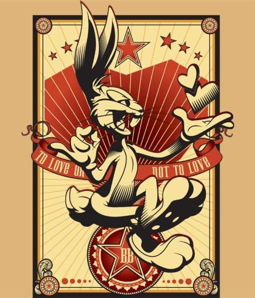 To Love or Not To Love Póló - Ha Looney Tunes rajongó ezeket a pólókat tuti imádni fogod!