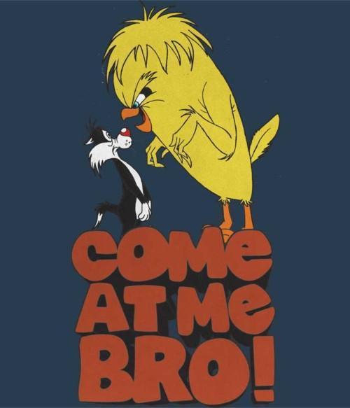 Come at me Bro! Póló - Ha Looney Tunes rajongó ezeket a pólókat tuti imádni fogod!