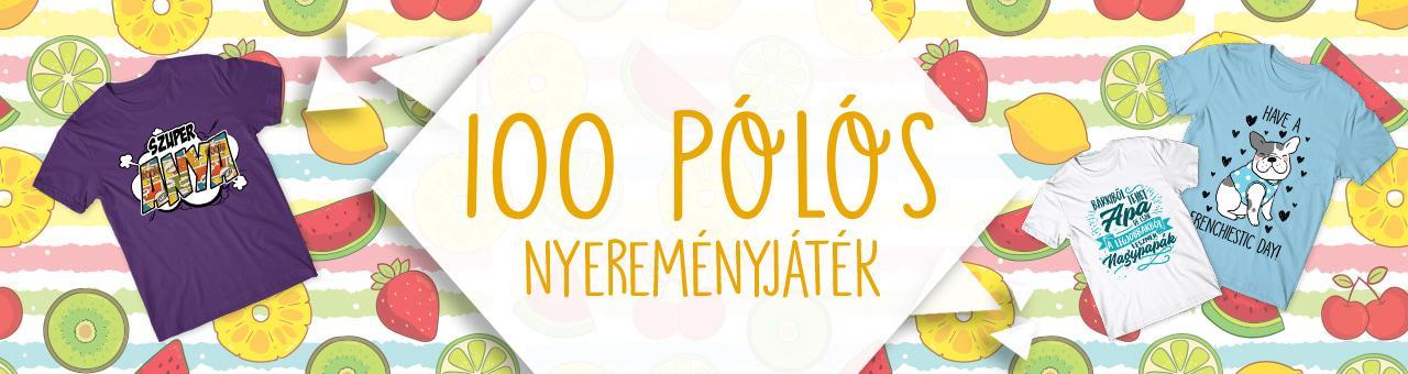 100 póló nyereményjáték – 2019 június