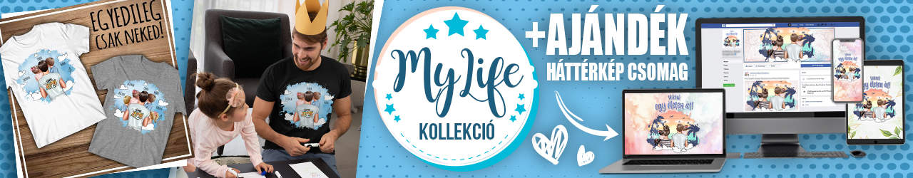 MyLife Termékek - Pólók és Bögrék - Perszonalizált Termékek